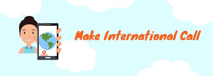 how to make vodafone international calls