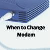 how often should you replace your modem