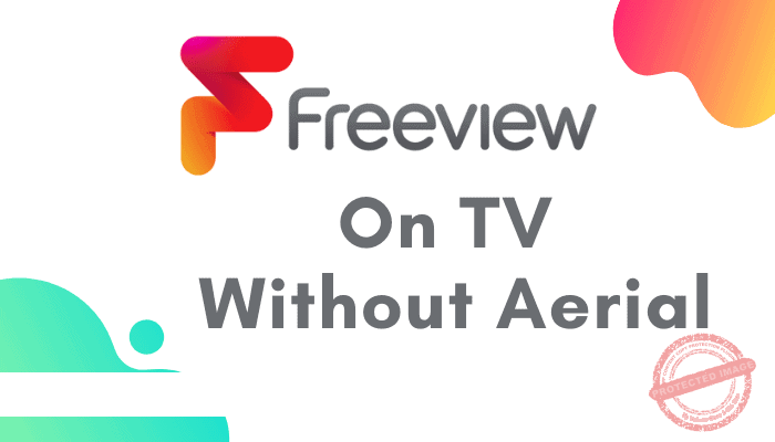 how to get freeview on tv without aerial