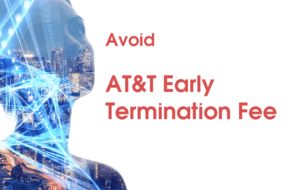 avoid AT&T early termination fee