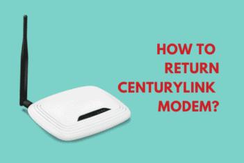 Centurylink return modem