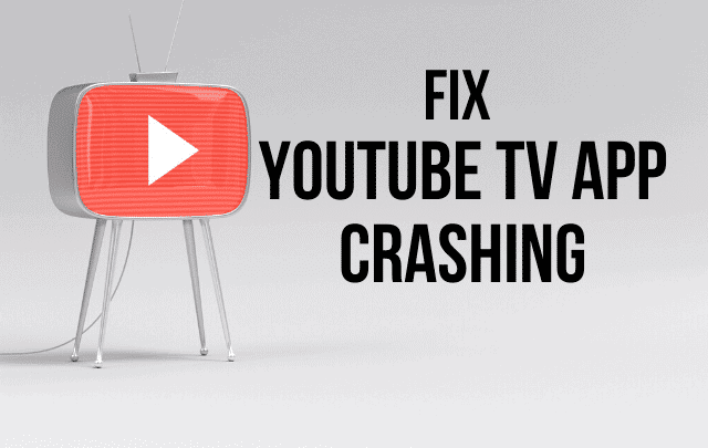 youtube tv app crashing