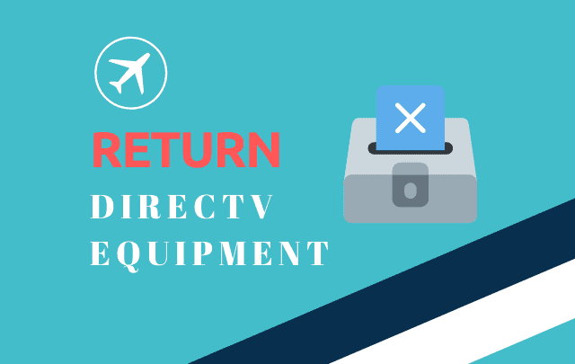 how to return directv equipment