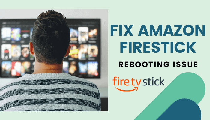 firestick keeps rebooting