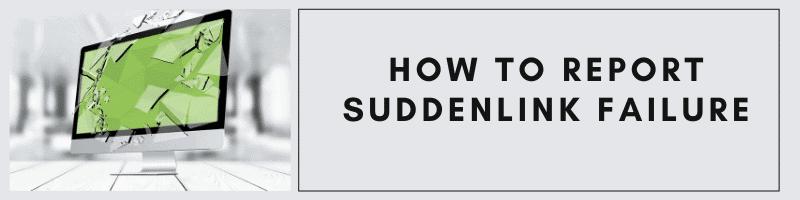 report a suddenlink failure