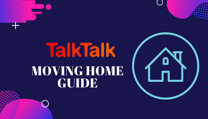 talktalk moving home
