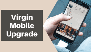 virgin mobile upgrade