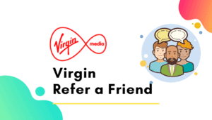 virgin media refer a friend
