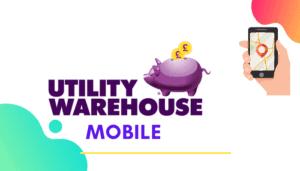 utility warehouse mobile
