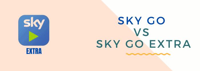 sky go vs sky go extra