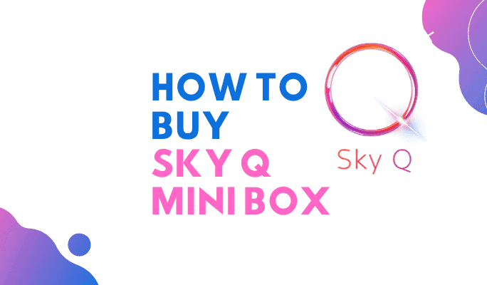 how to buy additional sky q mini box
