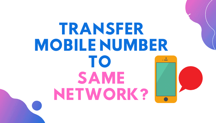 can i transfer my mobile number to same network