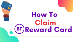 claim bt reward card