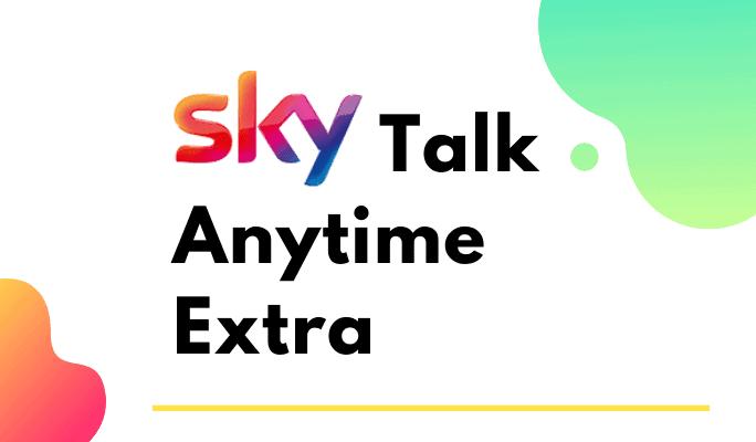 sky talk anytime extra