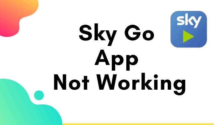 sky go app not working