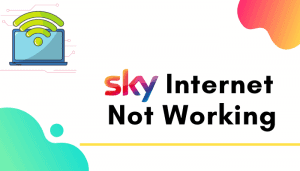 my sky internet is not working