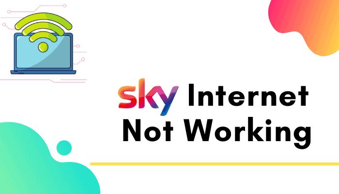 my sky internet is not working