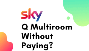 sky q multiroom without paying