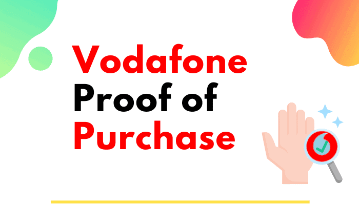 vodafone proof of purchase