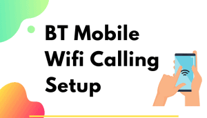 bt mobile wifi calling
