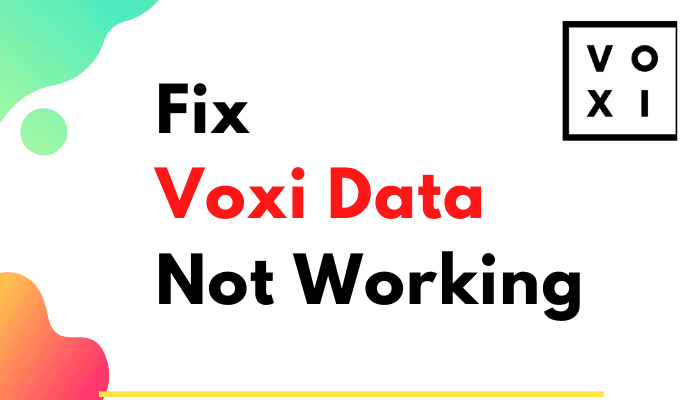 voxi data not working