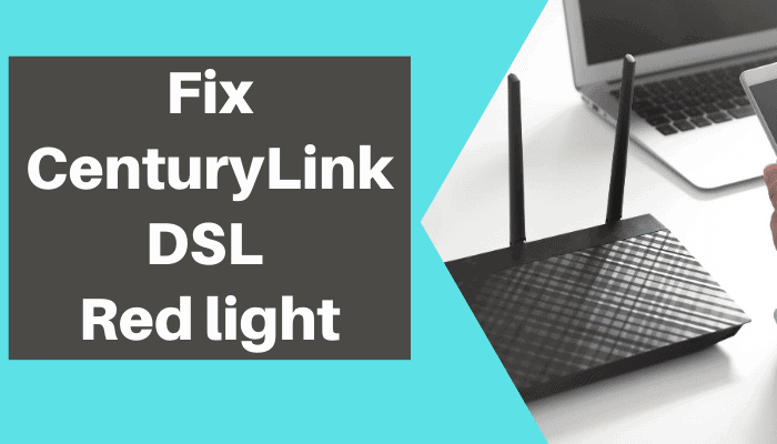 centurylink dsl red light