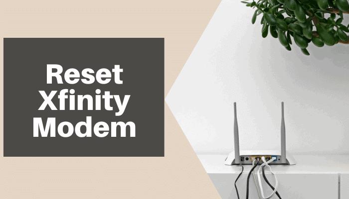 how to reset xfinity modem