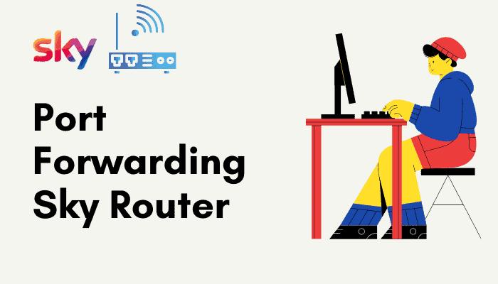 port forwarding sky router