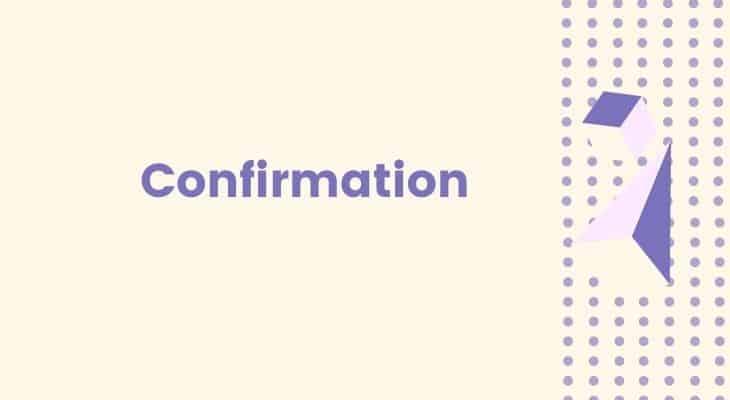 get confirmation