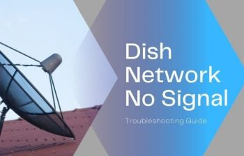 dish network troubleshooting no signal