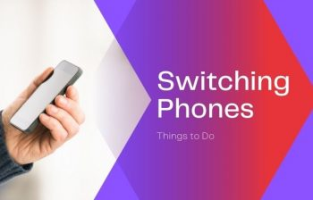 things to do before switching phones