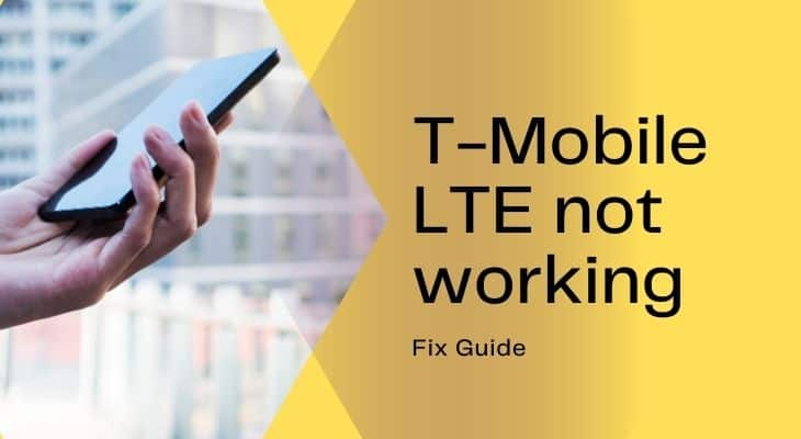 t-mobile lte not working